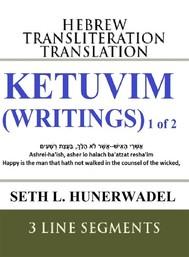 Ketuvim 1 of 2: Hebrew Transliteration Translation - copertina