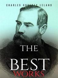 Charles Godfrey Leland: The Best Works - copertina