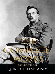 Lord Dunsany: The Complete Works - copertina