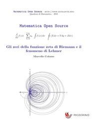 Gli zeri della funzione zeta di Riemann e il fenomeno di Lehmer - copertina