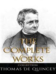 Thomas De Quincey: The Complete Works - copertina