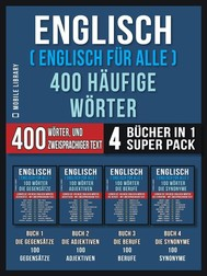 Englisch ( Englisch für Alle ) 400 Häufige Wörter (4 Bücher in einem Super-Pack) - copertina