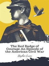 The Red Badge of Courage An Episode of the American Civil War - copertina