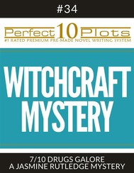 """Perfect 10 Witchcraft Mystery Plots #34-7 """"DRUGS GALORE – A JASMINE RUTLEDGE MYSTERY"""" - copertina"""