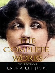 Laura Lee Hope: The Complete Works - copertina