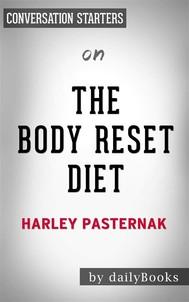 The Body Reset Diet: by Harley Pasternak| Conversation Starters - copertina