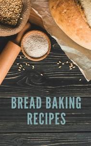 Bread Baking Recipes - copertina
