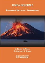 Fisica Generale Problemi di Meccanica e Termodinamica - copertina