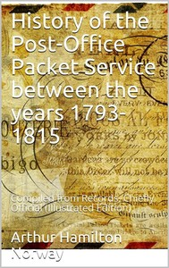 History of the Post-Office Packet Service between the years 1793-1815 / Compiled from Records, Chiefly Official - copertina