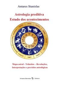 Astrologia preditiva. Estudo dos acontecimentos - Librerie.coop