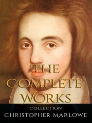 Christopher Marlowe: The Complete Works - copertina