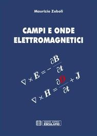 Campi e Onde Elettromagnetici - copertina