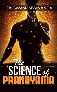 The Science of Pranayama - Librerie.coop