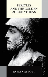 Pericles and the Golden Age of Athens - Librerie.coop