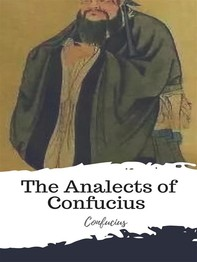 The Analects of Confucius (from the Chinese Classics) - Librerie.coop