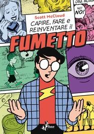 Capire, Fare e Reinventare il Fumetto - copertina