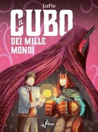 Il Cubo dei Mille Mondi - Librerie.coop