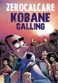 Kobane Calling Oggi - Librerie.coop