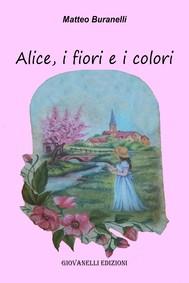 Alice, i fiori e i colori - copertina