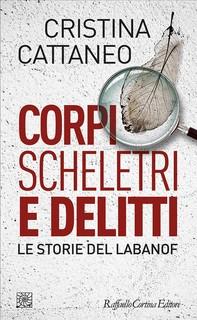 Corpi scheletri e delitti - Librerie.coop