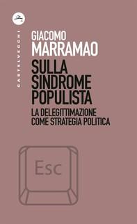 Sulla sindrome populista - Librerie.coop