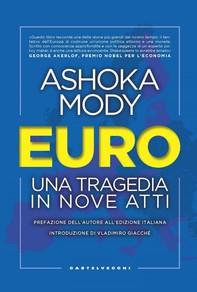 Euro. Una tragedia in nove atti - Librerie.coop