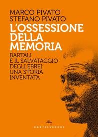 L'Ossessione della memoria - Librerie.coop