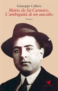 Mário de Sá-Carneiro. L'ambiguità di un suicidio - copertina