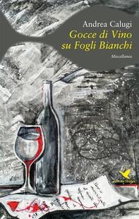 Gocce di vino su fogli bianchi - Librerie.coop