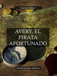 Avery, el pirata afortunado  - Librerie.coop