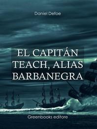 El capitán Teach, alias barbanegra  - Librerie.coop