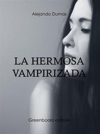 La hermosa  vampirizada  - Librerie.coop