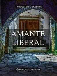 Amante liberal  - Librerie.coop
