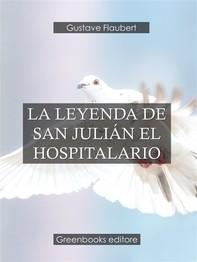La leyenda de San Julián el hospitalario  - Librerie.coop
