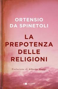 La prepotenza delle religioni - Librerie.coop