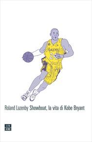 Showboat, la vita di Kobe Bryant - copertina