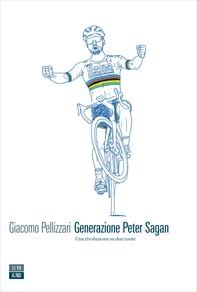 Generazione Peter Sagan - Librerie.coop