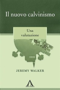 Il nuovo calvinismo - Librerie.coop
