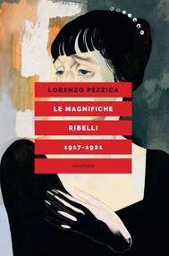 LE MAGNIFICHE RIBELLI - copertina