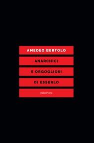 ANARCHICI E ORGOGLIOSI DI ESSERLO - copertina