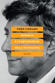 BASAGLIA E LE METAMORFOSI DELLA PSICHIATRIA - copertina