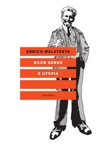Buon senso e utopia - Librerie.coop