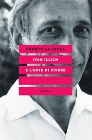 IVAN ILLICH E L'ARTE DI VIVERE - copertina