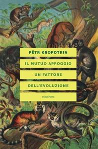 IL MUTUO APPOGGIO UN FATTORE DELL'EVOLUZIONE - Librerie.coop