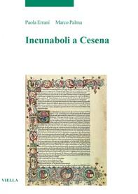 Incunaboli a Cesena - Librerie.coop