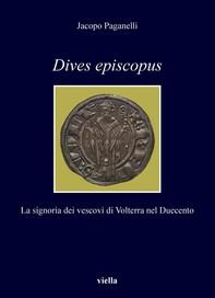 Dives episcopus - Librerie.coop