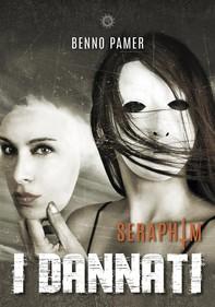 Seraphim. I dannati - Librerie.coop