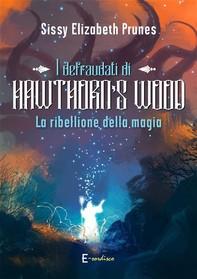 I defraudati di Hawthorn's Wood - Librerie.coop