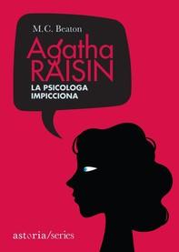 Agatha Raisin – La psicologa impicciona - Librerie.coop