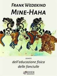 Mine-Haha, ovvero dell'educazione fisica delle fanciulle - Librerie.coop